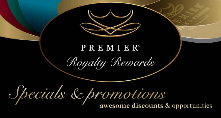 Royalty Rewards Premier Royalty Reward Member Specials